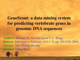 GeneScout: a data mining system for predicting vertebrate genes in genomic DNA sequences