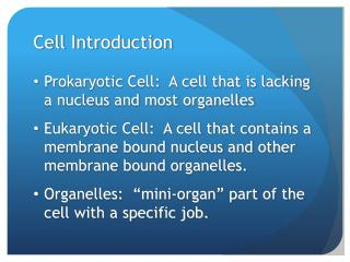 Cell Introduction