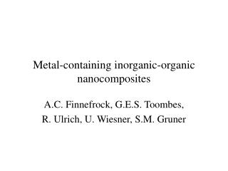 Metal-containing inorganic-organic nanocomposites