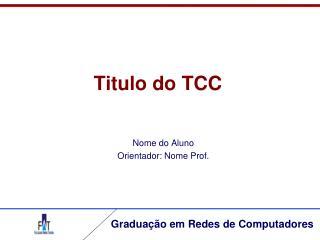 Titulo do TCC