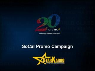 SoCal  Promo Campaign