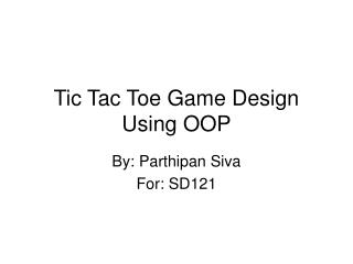 Tic Tac Toe Game Design Using OOP