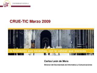 CRUE-TIC Marzo 2009