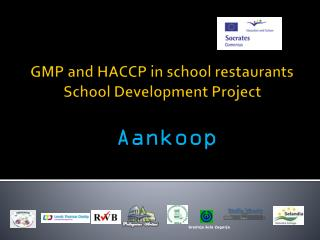 GMP and HACCP in school restaurants School Development Project