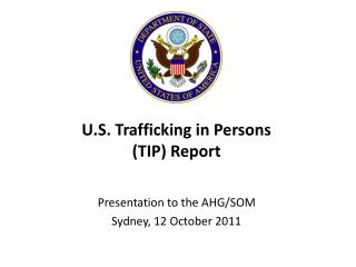 U.S. Trafficking in Persons (TIP) Report