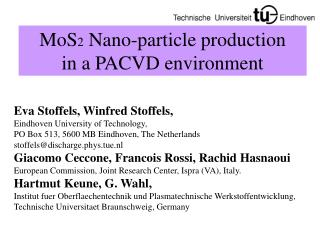 MoS 2  Nano-particle production  in a PACVD environment