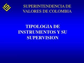 TIPOLOGIA DE INSTRUMENTOS Y SU SUPERVISION