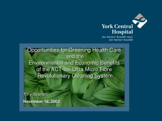 Opportunities for Greening Health Care  and the Environmental and Economic Benefits