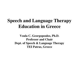 Speech and Language Therapy Education in Greece