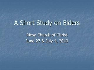 A Short Study on Elders
