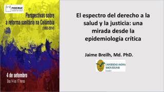 El espectro del derecho a la salud y la justicia: una mirada desde la  epidemiología crítica
