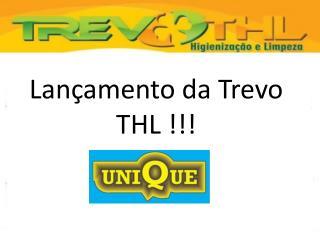 Lançamento da Trevo THL !!!