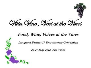 Vitto,Vino ,Voci at the Vines