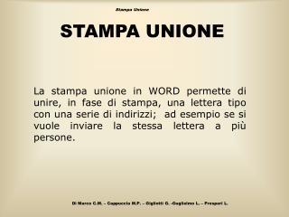 STAMPA UNIONE