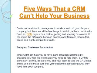 Five Ways That a CRM Can�t Help Your Business