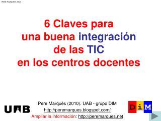 6 Claves para  una buena  integración de las  TIC en los centros docentes
