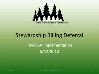 Stewardship Billing Deferral