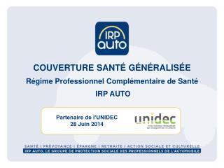 Partenaire de l'UNIDEC 28 Juin 2014