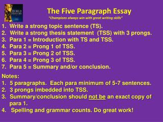 The Five Paragraph Essay � Champions always win  with great writing skills �