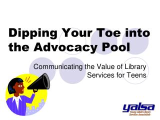 Dipping Your Toe into the Advocacy Pool