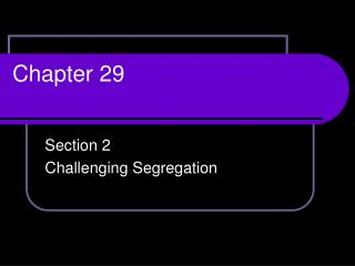 Section 2 Challenging Segregation
