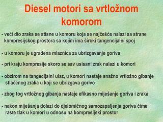 Diesel motori sa vrtlo�nom komorom