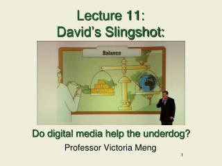 Lecture 11: David's Slingshot: