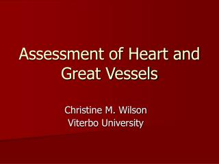 Assessment of Heart and Great Vessels