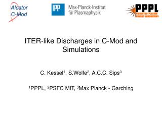 ITER-like Discharges in C-Mod and Simulations