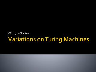 Variations on Turing Machines