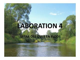 LABORATION 4