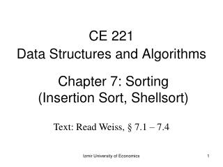 Chapter 7: Sorting (Insertion Sort, Shellsort)