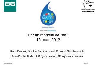 Forum mondial de l'eau 15 mars 2012