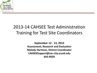 2013-14 CAHSEE Test Administration Training for Test Site Coordinators