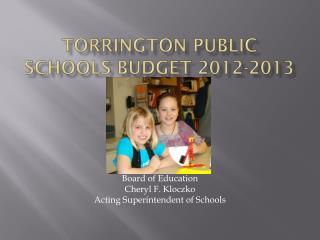 Torrington Public Schools Budget 2012-2013