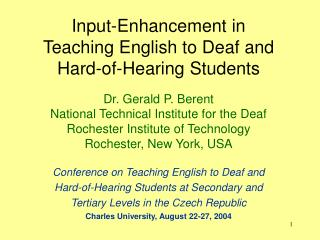 Input-Enhancement in  Teaching English to Deaf and  Hard-of-Hearing Students