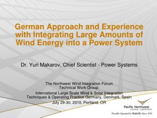 German Approach and Experience with Integrating Large Amounts of Wind Energy into a Power System