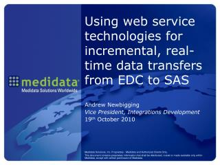 Using web service technologies for incremental, real-time data transfers from EDC to SAS