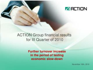 ACTION Group financial results  for III Quarter of 2010