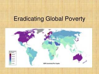 Eradicating Global Poverty