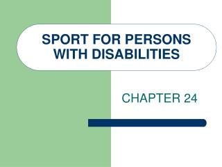 SPORT FOR PERSONS WITH DISABILITIES
