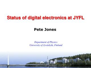 Status of digital electronics at JYFL