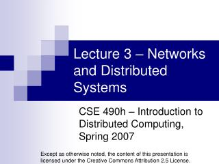 Lecture 3 – Networks and Distributed Systems