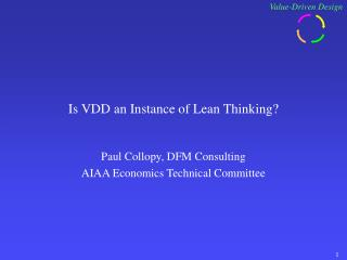 Is VDD an Instance of Lean Thinking?