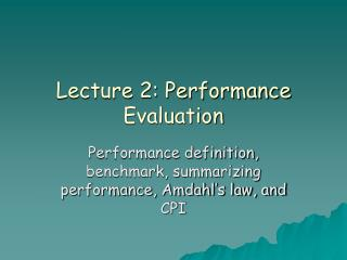 Lecture 2: Performance Evaluation