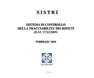 SISTEMA DI CONTROLLO  DELLA TRACCIABILITA  DEI RIFIUTI  D.M. 17