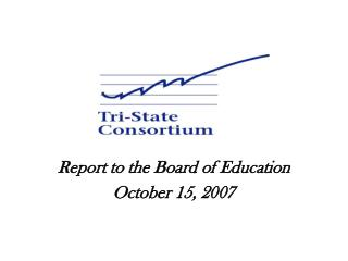 Report to the Board of Education October 15, 2007