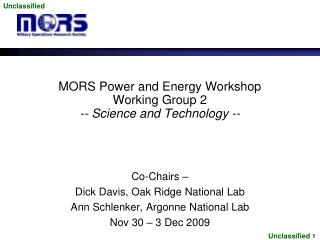 MORS Power and Energy Workshop Working Group 2 -- Science and Technology --
