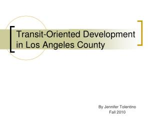 Transit-Oriented Development in Los Angeles County