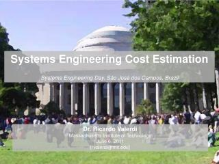 Systems Engineering Cost Estimation Systems Engineering Day, São José dos  Campos, Brazil
